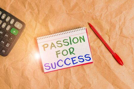 Word writing text Passion For Success. Business photo showcasing Enthusiasm Zeal Drive Motivation Spirit Ethics Papercraft craft paper desk square spiral notebook office study supplies