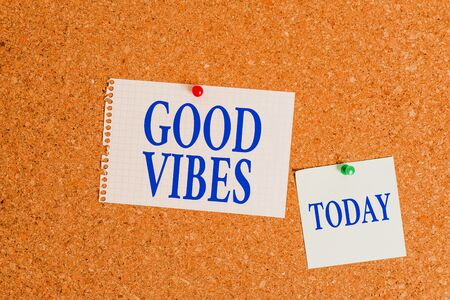 Handwriting text Good Vibes. Conceptual photo slang phrase for the positive feelings given off by a demonstrating Corkboard color size paper pin thumbtack tack sheet billboard notice board