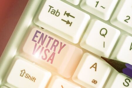 Handwriting text Entry Visa. Conceptual photo permission to enter a country of which you are not a national