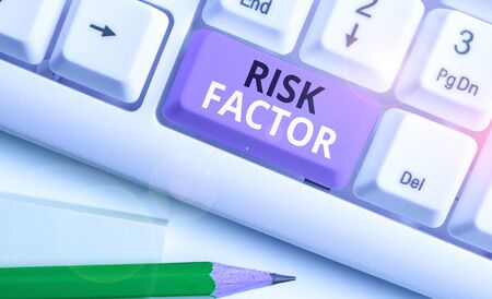 Handwriting text Risk Factor. Conceptual photo a condition behavior or other factor that increases danger