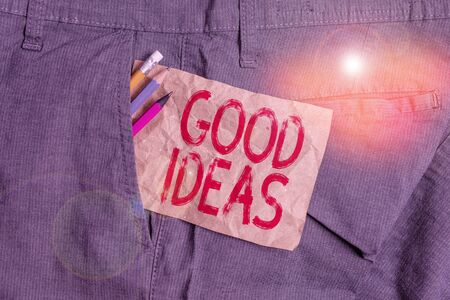 Word writing text Good Ideas. Business photo showcasing nice formulated thought or opinion Best possible course of action Writing equipment and brown note paper inside pocket of man work trousers Stockfoto