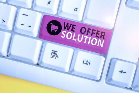 Writing note showing We Offer Solution. Business concept for Provide products or services aim to meet a particular need White pc keyboard with note paper above the white background