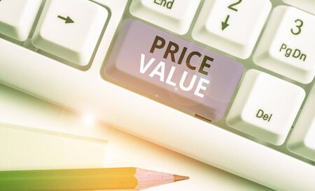 Handwriting text Price Value. Conceptual photo the price of a product based on what customers think or valued