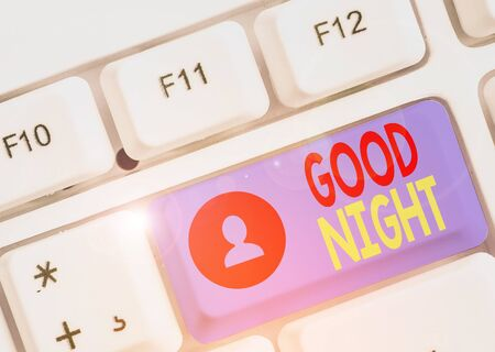 Word writing text Good Night. Business photo showcasing expressing good wishes on parting at night or before going to bed