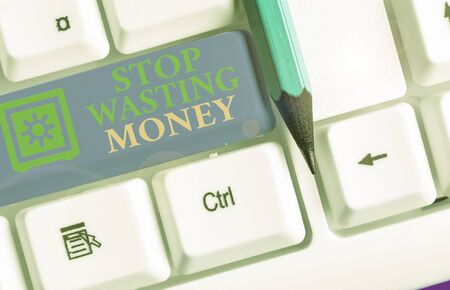 Text sign showing Stop Wasting Money. Business photo text Organizing Management Schedule lets do it Start Now Stok Fotoğraf
