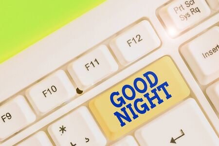 Handwriting text writing Good Night. Conceptual photo expressing good wishes on parting at night or before going to bed