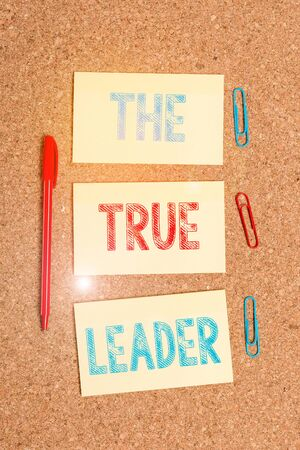 Writing note showing The True Leader. Business concept for one that move and encourage group of showing Responsibility Empty sticker reminder memo billboard corkboard desk paper 写真素材