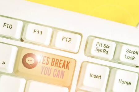 Conceptual hand writing showing Yes break You Can. Concept meaning Positivity Encouragement Persuade Dare Confidence Uphold White pc keyboard with note paper above the white background