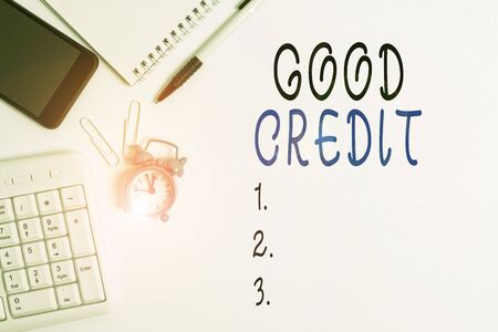 Conceptual hand writing showing Good Credit. Concept meaning borrower has a relatively high credit score and safe credit risk Business concept with space for advertising and text message