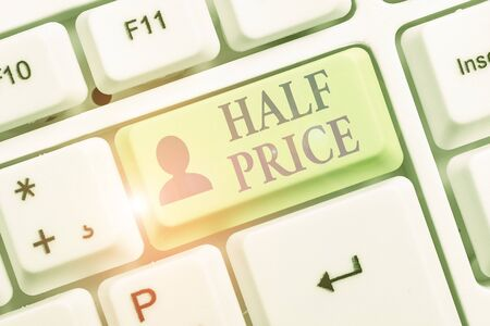 Writing note showing Half Price. Business concept for half the usual price at which something is offered for sale Stock fotó