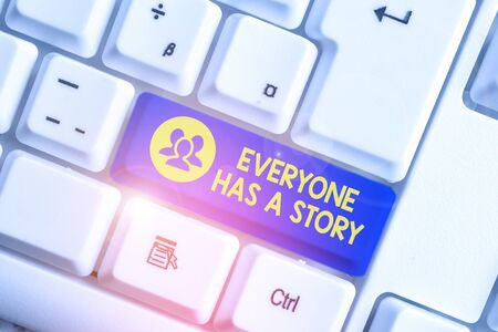 Handwriting text writing Everyone Has A Story. Conceptual photo Background storytelling telling your memories tales White pc keyboard with empty note paper above white background key copy space Stock fotó