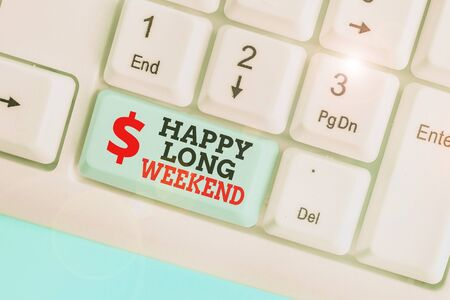 Conceptual hand writing showing Happy Long Weekend. Concept meaning wishing someone happy vacation Travel to holiday Banco de Imagens