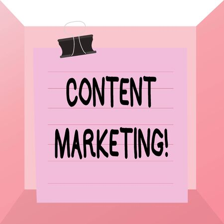 Conceptual hand writing showing Content Marketing. Concept meaning involves creation and sharing of online material Paper lines binder clip suare notebook color background