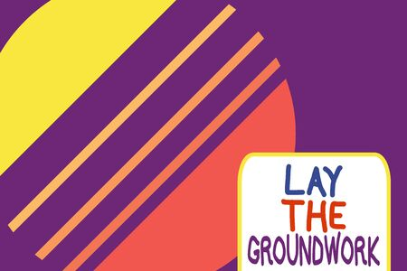 Conceptual hand writing showing Lay The Groundwork. Concept meaning Preparing the Basics or Foundation for something Cosmic planet pattern design paper cut Circle Background