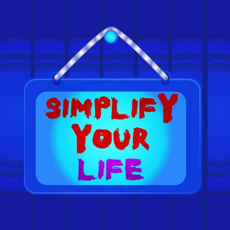Writing note showing Simplify Your Life. Business concept for Manage your day work Take the easy way Organize Board fixed nail frame colored background rectangle panel 写真素材
