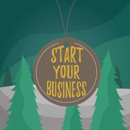 Word writing text Start Your Business. Business photo showcasing going into a New Venture Create New Product Services Badge circle label string rounded empty tag colorful background small shape