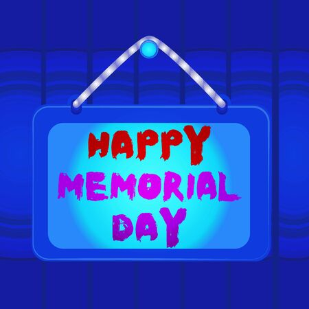 Writing note showing Happy Memorial Day. Business concept for Honoring Remembering those who died in military service Board fixed nail frame colored background rectangle panel