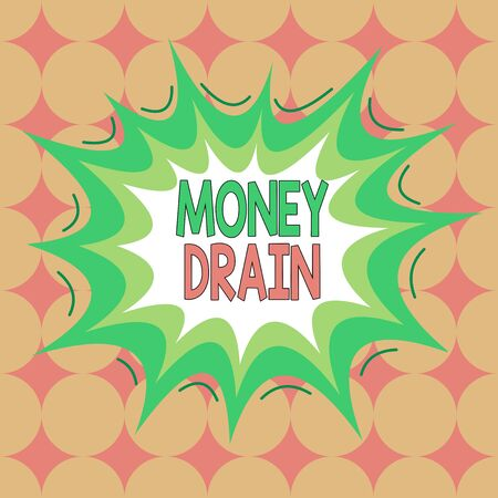 Word writing text Money Drain. Business photo showcasing To waste or squander money Spend money foolishly or carelessly Asymmetrical uneven shaped format pattern object outline multicolour design Foto de archivo