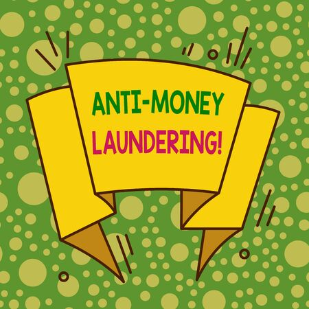 Writing note showing Anti Money Laundering. Business concept for regulations stop generating income through illegal actions Asymmetrical uneven shaped pattern object multicolour design