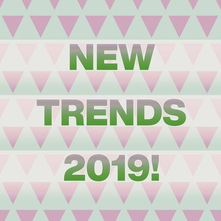 Text sign showing New Trends 2019. Business photo showcasing general direction in which something is developing Geometric Pattern Lilac Violet Upside Triangles Creative Blue Background