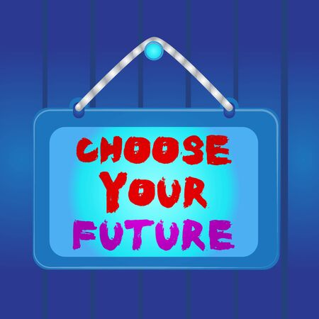 Writing note showing Choose Your Future. Business concept for Choices make today will define the outcome of tomorrow Board fixed nail frame colored background rectangle panel