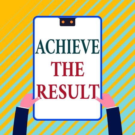 Writing note showing Achieve The Result. Business concept for Receive successful result from hard work make you happy White rectangle clipboard with blue frame has two holes holds by hands