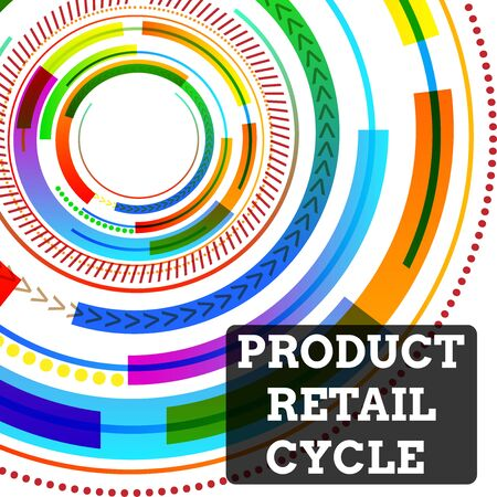 Conceptual hand writing showing Product Retail Cycle. Concept meaning as brand progresses through sequence of stages Vibrant Concentric Circle Disk Pattern Different Textures