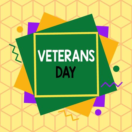 Text sign showing Veterans Day. Business photo showcasing a public holiday to honour US veterans and victims of all wars Asymmetrical uneven shaped format pattern object outline multicolour design
