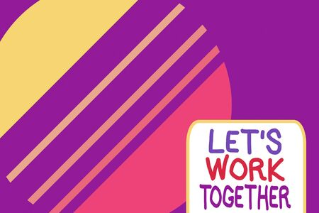 Conceptual hand writing showing Let S Work Together. Concept meaning Unite and Join Forces to Achieve a Common Goal Cosmic planet pattern design paper cut Circle Background Banco de Imagens