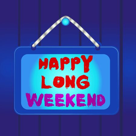 Writing note showing Happy Long Weekend. Business concept for wishing someone happy vacation Travel to holiday Board fixed nail frame colored background rectangle panel Banco de Imagens