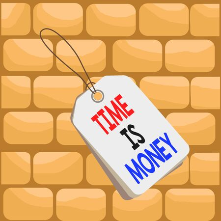 Handwriting text writing Time Is Money. Conceptual photo time is a valuable resource Do things as quickly as possible Label rectangle empty badge attached string colorful background tag small Stock Photo