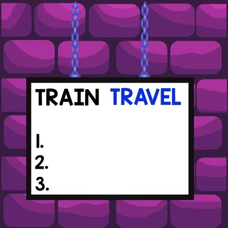 Handwriting text Train Travel. Conceptual photo to make a journey a long distance by using rail transit Whiteboard rectangle frame empty space attached surface chain blank panel