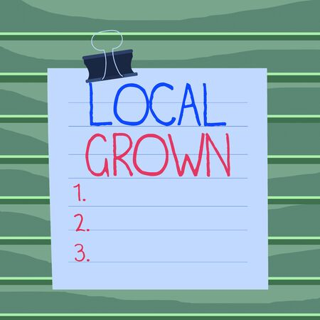 Conceptual hand writing showing Local Grown. Concept meaning agricultural products produced then sold within a certain area Paper lines binder clip suare notebook color background Фото со стока - 137833146