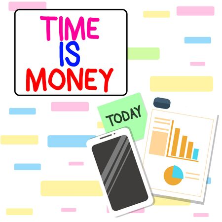 Writing note showing Time Is Money. Business concept for time is a valuable resource Do things as quickly as possible Layout Smartphone Sticky Notes with Pie Chart and Bar Graph
