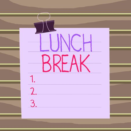 Conceptual hand writing showing Lunch Break. Concept meaning time when a demonstrating stops working or studying to have lunch Paper lines binder clip suare notebook color background