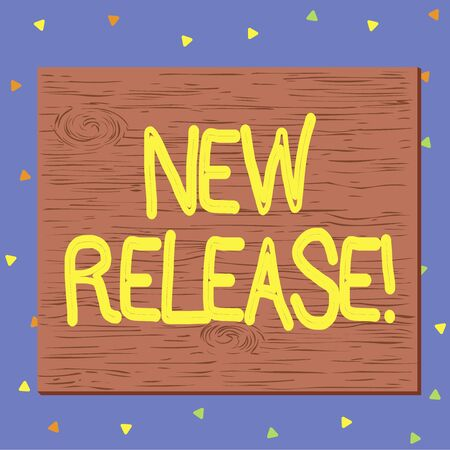 Text sign showing New Release. Business photo text announcing something newsworthy recent product Square rectangle unreal cartoon wood wooden nailed stuck on coloured wall