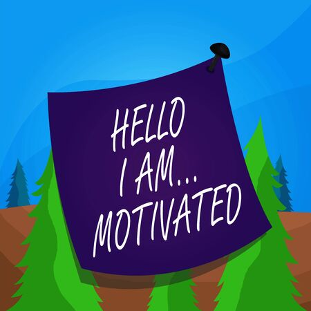 Word writing text Hello I Am Motivated. Business photo showcasing haivng inner sound to do more in work or life Curved reminder paper memo nailed colorful surface stuck blank pin frame