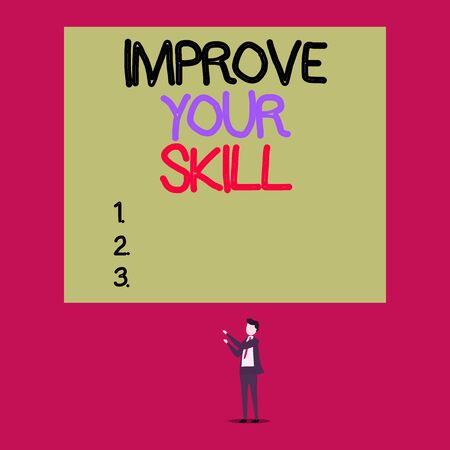 Handwriting text Improve Your Skill. Conceptual photo Unlock Potentials from Very Good to Excellent to Mastery Isolated view young man standing pointing upwards two hands big rectangle