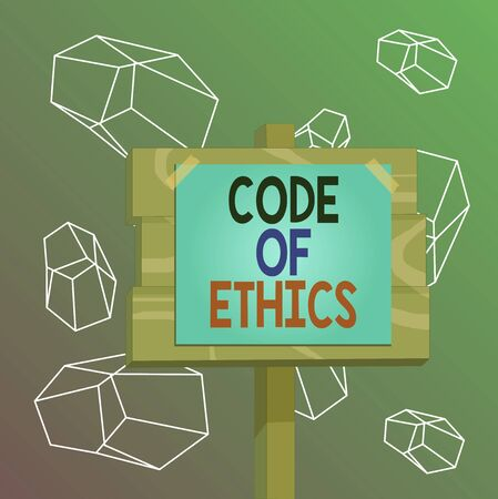 Word writing text Code Of Ethics. Business photo showcasing basic guide for professional conduct and imposes duties Wood plank wooden stick pole paper note attached adhesive tape empty space