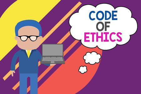 Handwriting text writing Code Of Ethics. Conceptual photo basic guide for professional conduct and imposes duties Standing man in suit wearing eyeglasses holding open laptop photo Art