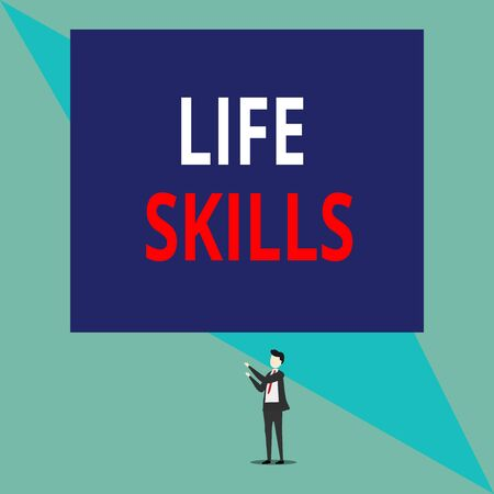 Writing note showing Life Skills. Business concept for skill that is necessary for full participation in everyday life Isolated view man standing pointing upwards two hands big rectangle
