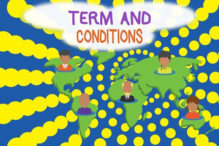 Word writing text Term And Conditions. Business photo showcasing Policies and Rules where one must Agree to Abide Connection multiethnic persons all over world. Global business earth map