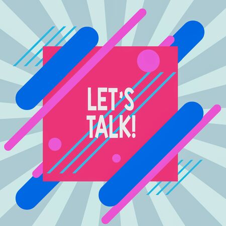 Text sign showing Let S Is Talk. Business photo text suggesting in the beginning of a conversation on the topic Asymmetrical uneven shaped format pattern object outline multicolour design Stock fotó