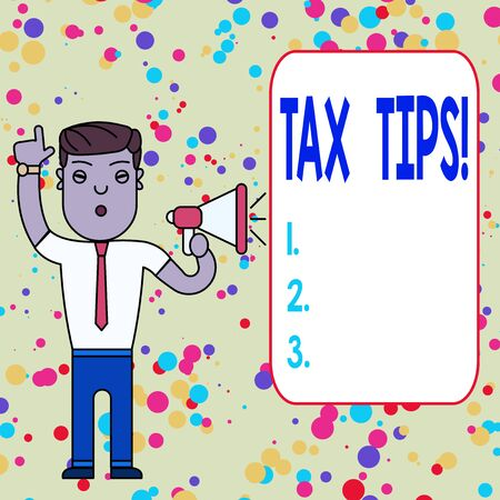 Text sign showing Tax Tips. Business photo showcasing compulsory contribution to state revenue levied by government Man Standing with Raised Right Index Finger and Speaking into Megaphone