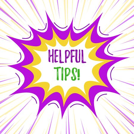 Text sign showing Helpful Tips. Business photo text advices given to be helpful knowledge in life Asymmetrical uneven shaped format pattern object outline multicolour design