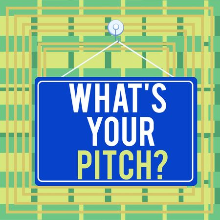 Text sign showing What S Is Your Pitch question. Business photo showcasing asking about property of sound or music tone Colored memo reminder empty board blank space attach background rectangle