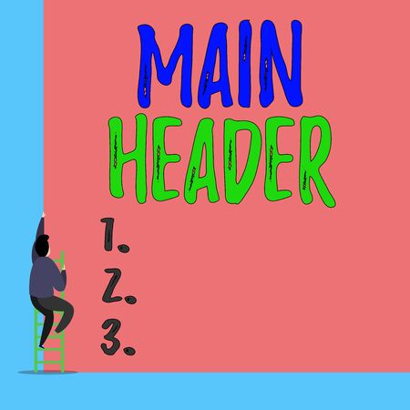 Handwriting text Main Header. Conceptual photo used to display the document title or company name at the top Back view young man climbing up staircase ladder lying big blank rectangle