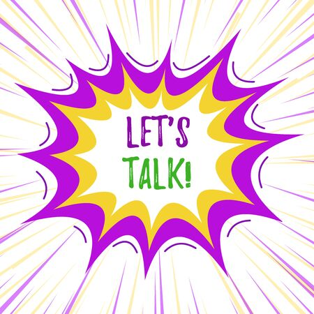 Text sign showing Let S Is Talk. Business photo text suggesting in the beginning of a conversation on the topic Asymmetrical uneven shaped format pattern object outline multicolour design