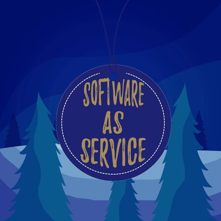 Word writing text Software As Service. Business photo showcasing On Deanalysisd licensed on Subscription and centrally hosted Badge circle label string rounded empty tag colorful background small shape