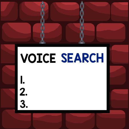 Handwriting text Voice Search. Conceptual photo allows the user to use a voice comanalysisd to search the Internet Whiteboard rectangle frame empty space attached surface chain blank panel